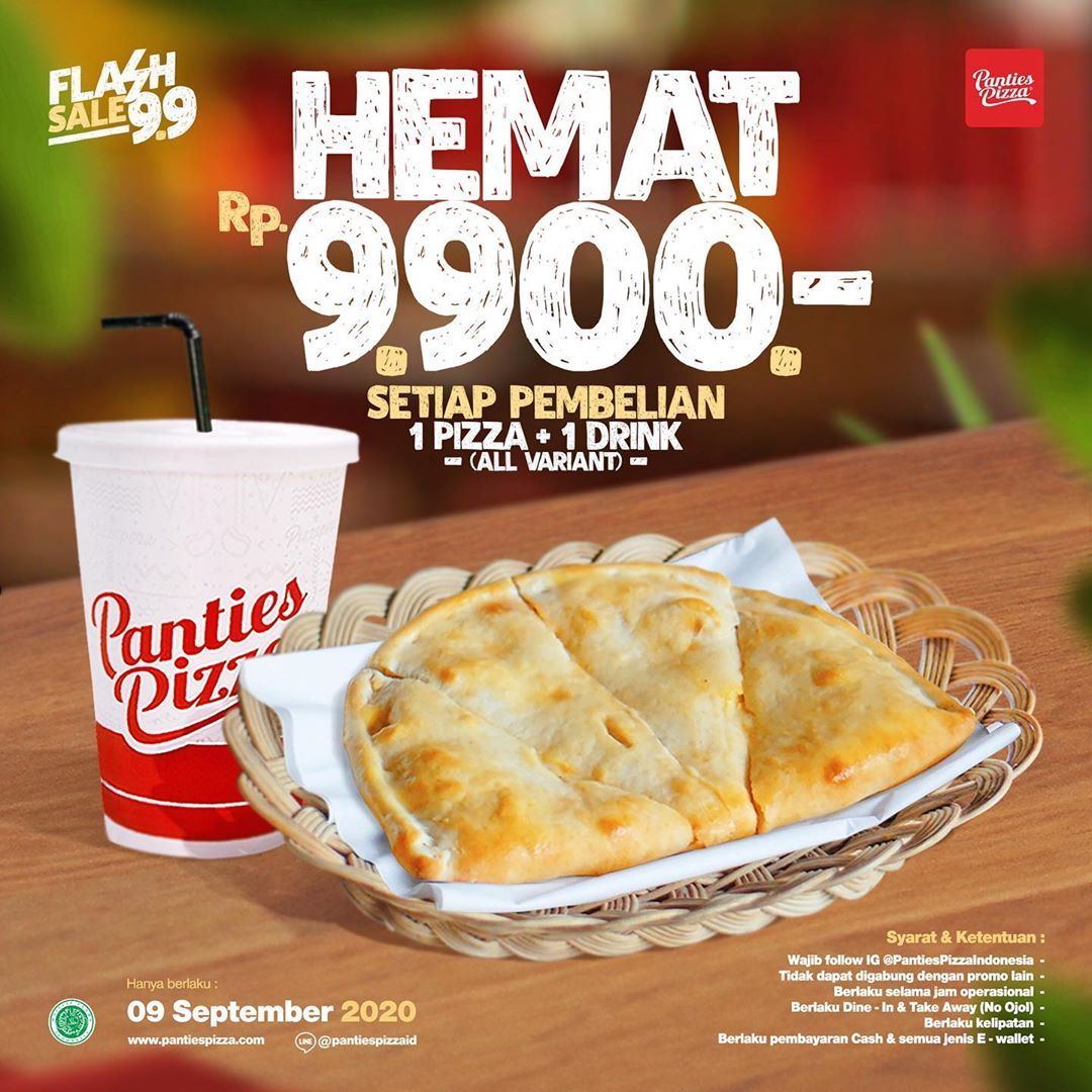 Promo Panties Pizza Flash Sale 9.9 Hemat Rp 99.000 Setiap Pembelian 1 Pizza + 1 Drink [All Variant]