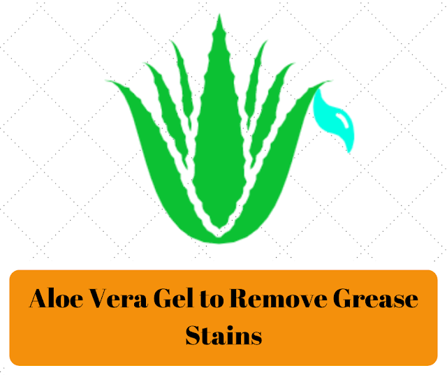 How to get grease stains out of clothes - Aloe Vera Gel