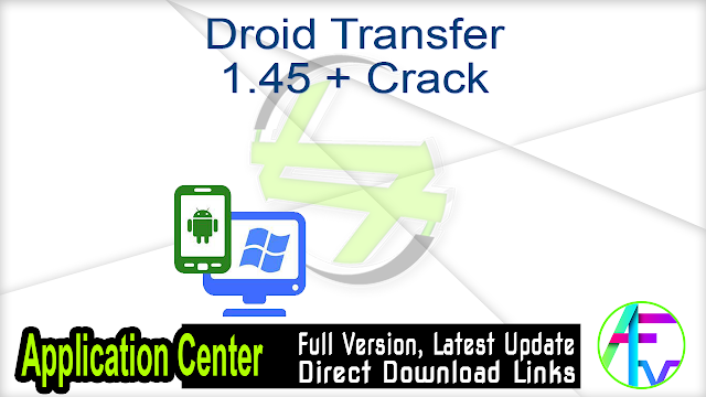 Droid Transfer 1.45 + Crack
