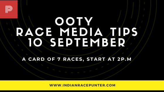 Chennai-Ooty Race Media Tips 10 September