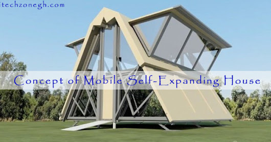 Future Tech: Concept of Mobile Self-Expanding House