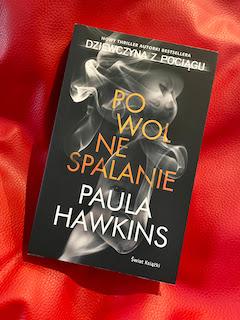 """Powolne spalanie"" Paula Hawkins, fot. paratexterka ©"