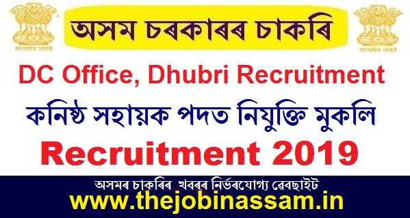 Deputy Commissioner, Dhubri Recruitment 2019
