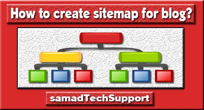 How To Create A Sitemap For Your Blog?