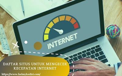 Daftar situs untuk mengecek kecepatan internet