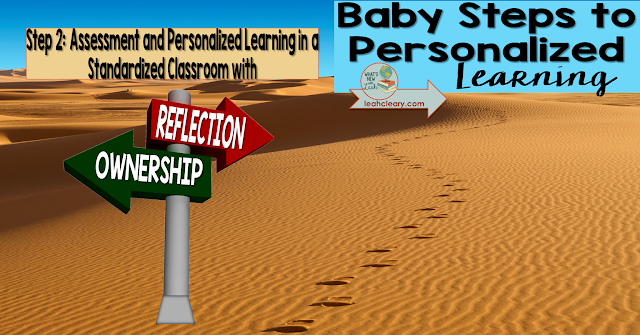 This is the second part of my series,Baby Steps to Personalized Learning. I'm using this series to discuss small ways to bring personalized learning into our standardized classrooms. This week is all about assessment.