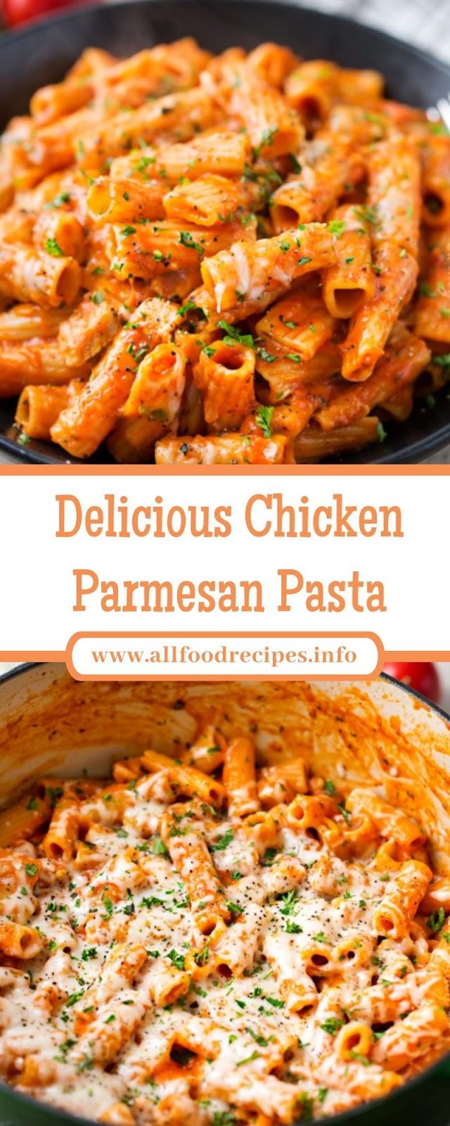Delicious Chicken Parmesan Pasta