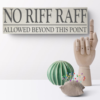 No Riff Raff bespoke wooden shelf block sign plaque