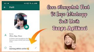 Cara Membuat Font Unik Di Info Whatsapp