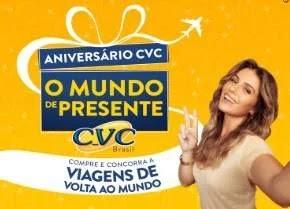 Cadastrar Promoção CVC Aniversário 2019 O Mundo de Presente - Viagens Volta ao Mundo