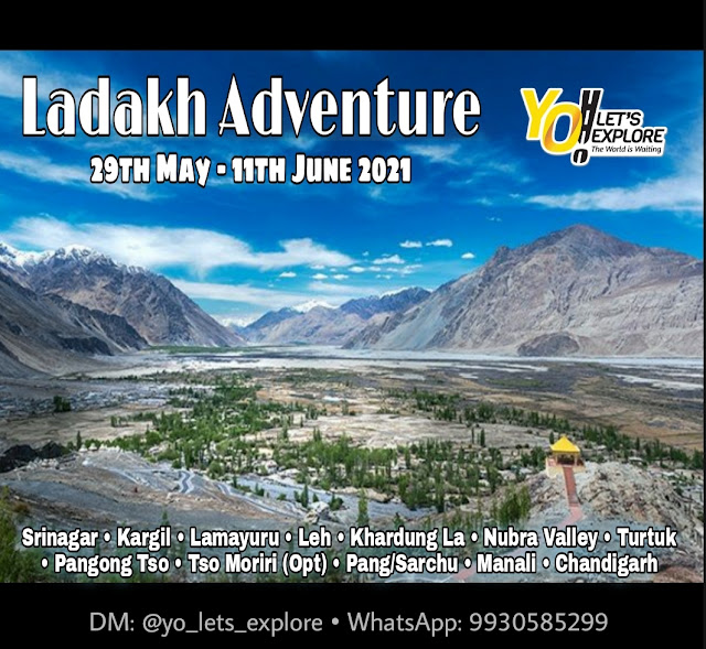 Ladakh Adveture | 29th May - 11th June 2021 |  YO! Let's Explore | Registration On