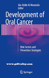 Development of Oral Cancer: Risk Factors and Prevention Strategies