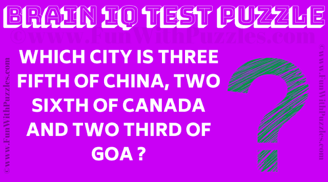 Which city is three fifth of China, two sixth of Canada and two third of Goa?