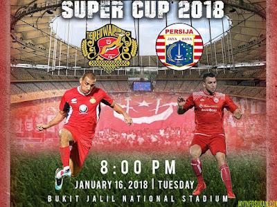 Live Streaming Kelantan vs Persija Jakarta Boost SportsFix Super Cup 16 Januari 2018