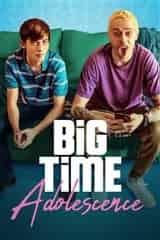 Imagem Big Time Adolescence - Dublado