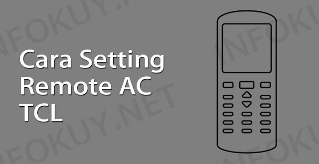 cara setting remote ac tcl