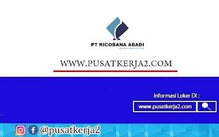 Lowongan Kerja SMA SMK PT Ricobana Abadi November 2020