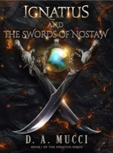 Ignatius and the Swords of Nostaw / Giveaway