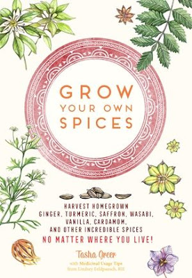 Grow your own spices book by Tasha Greer