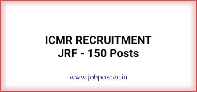 ICMR JRF Recruitment 2020 Apply Online |150 Vacant Posts