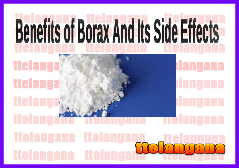 Benefits of Borax And Its Side Effects