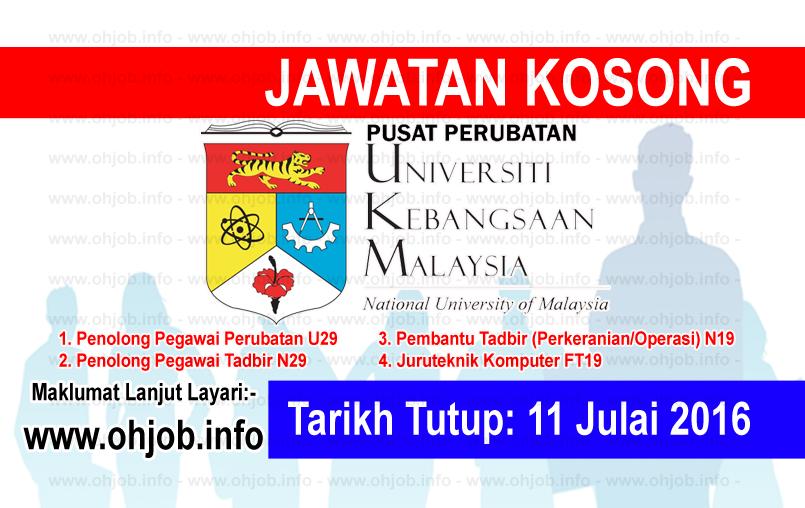 Jawatan Kerja Kosong Pusat Perubatan Universiti Kebangsaan Malaysia (PPUKM) logo www.ohjob.info julai 2016