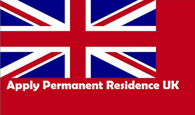 How to Apply Permanent Residence UK