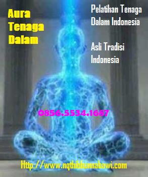 Pelatihan Tenaga Dalam Indonesia | Privat - Workshop Hubungi 0856.5534.1687