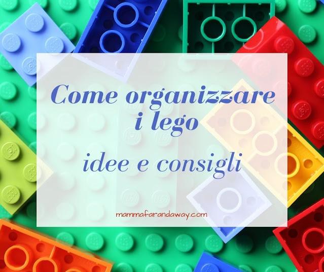 come organizzare i lego
