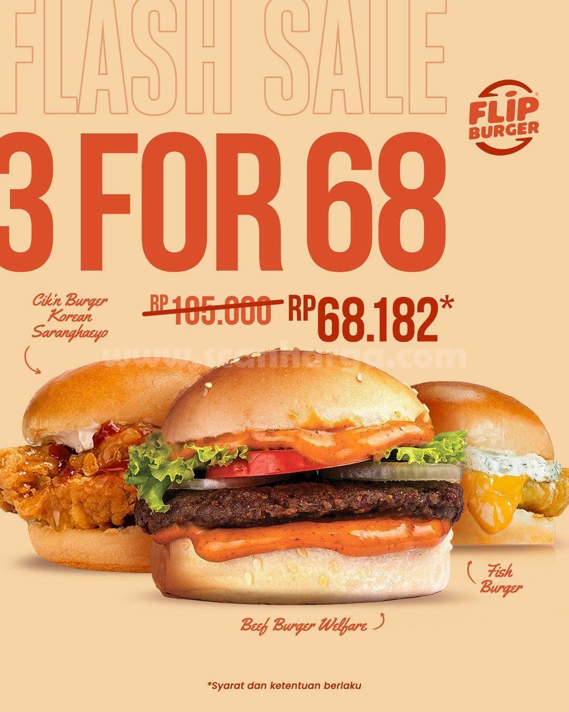FLIP BURGER Promo FLASH SALE harga 3 Burger cuma Rp 68.182