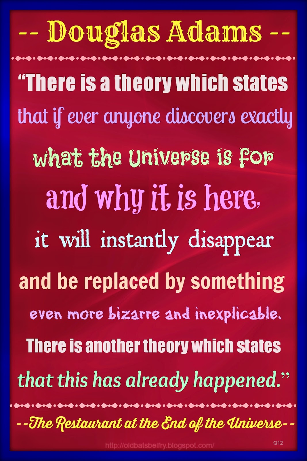 Quote by Douglas Adams Design by Mulluane