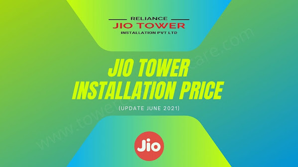 Jio Tower Installation Price {June 2021} - Charges, Cost, & Fees