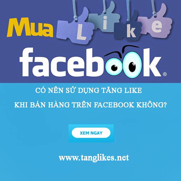 Có nên sử dụng dịch vụ tăng like fanpage facebook hay không?