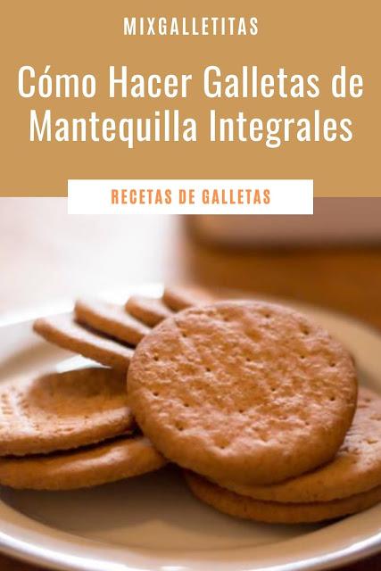 Cómo hacer galletas de mantequilla integrales