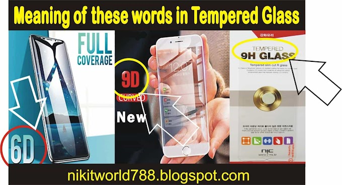 Types of Tempered glass for smartphone...6H, 9H, 9D, 11D ???