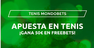 Mondobets Tenis 50 euros freebets 25-31 julio 2020
