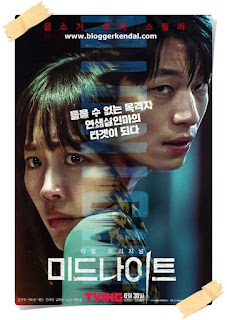 film Korea berjudul Midnight? Yang dibintangi oleh Jin Ki-joo dan Wi Ha-joon? Siap-siap tegang dan gemas ya. Kalau kamu bukan tipe orang yang sabar hehehe ... mendingan jangan nonton, soalnya alurnya lambat plus ngeri karena kisahnya tentang pembunuhan berantai.