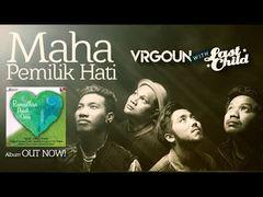 Virgoun Ft Last Child - Maha Pemilik Hati