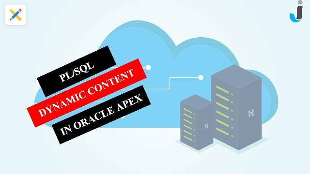 PL/SQL Dynamic Content in Oracle APEX