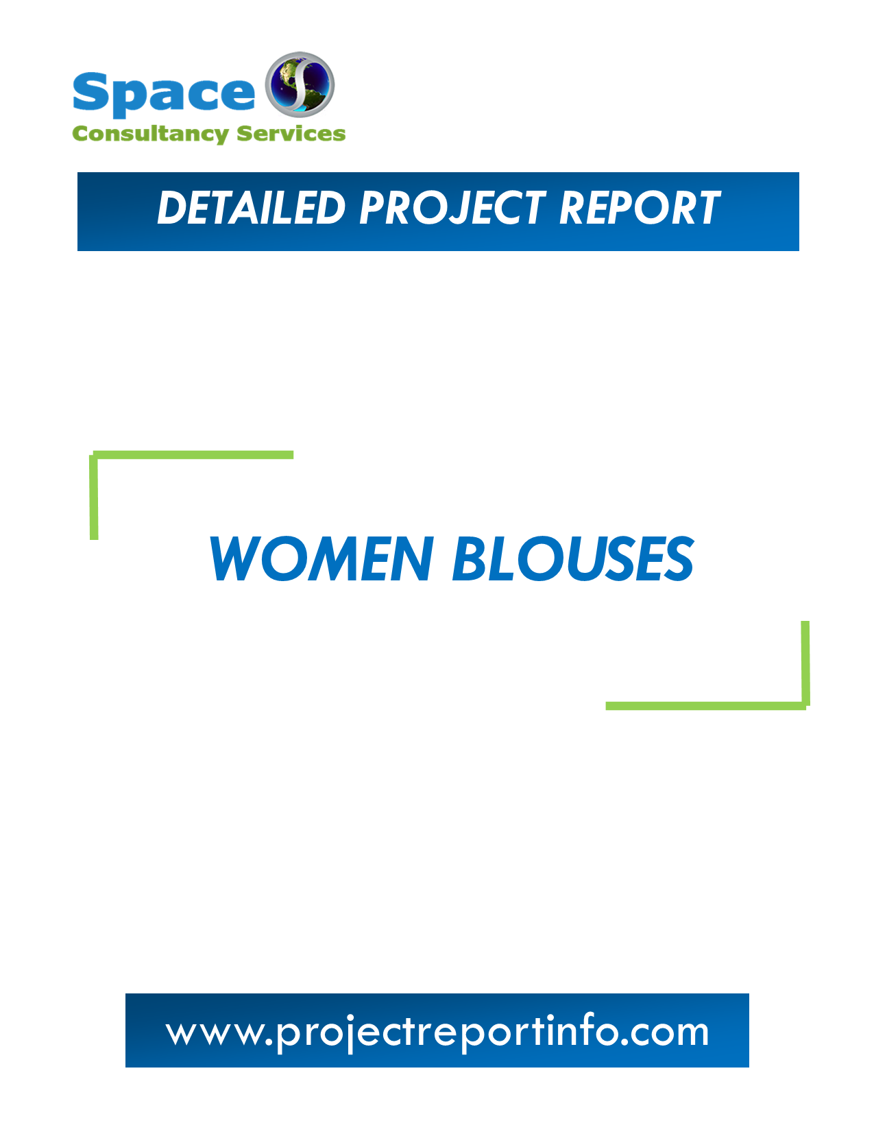 Project Report on Women Blouses Manufacturing