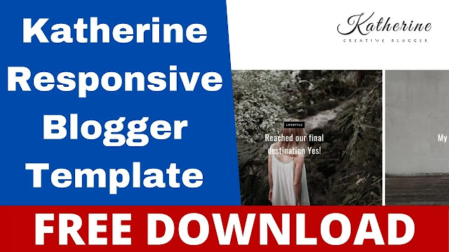 Download Katherine - Responsive Creative BloggerBlogspot Template - Free Themes Download