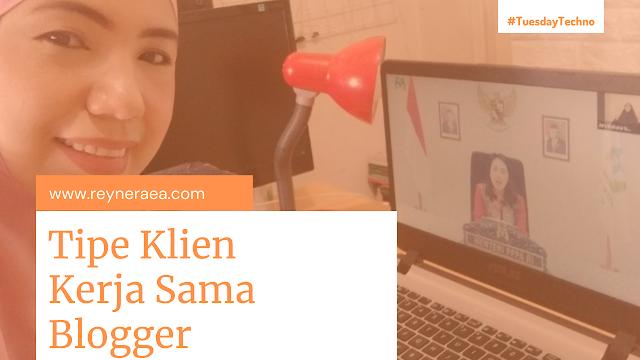 Tipe klien yang kerja sama dengan blogger