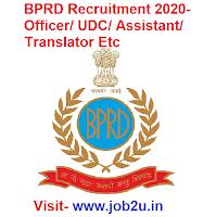BPRD Recruitment 2020, Officer, UDC, Assistant, Translator