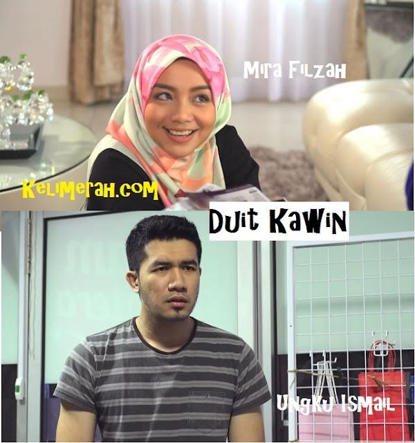 Duit Kawin Telefilem Lakonan  Mira Filzah dan Ungku Ismail