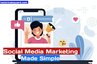 Social Media Marketing Made Simple ( Step By Step Guide)