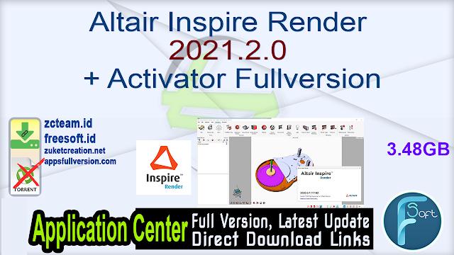 Altair Inspire Render 2021.2.0 + Activator Fullversion