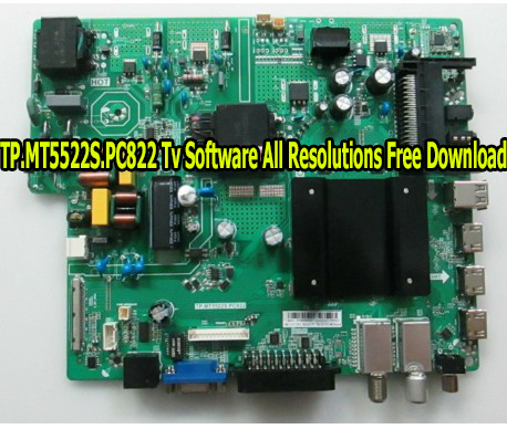 TP.MT5522S.PC822 Tv Software All Resolutions Free Download
