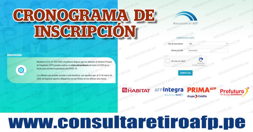 CONSULTA RETIRO AFP: Dónde y cuándo inscribirse para retirar hasta S/ 2,000 [CRONOGRAMA] www.consultaretiroafp.pe