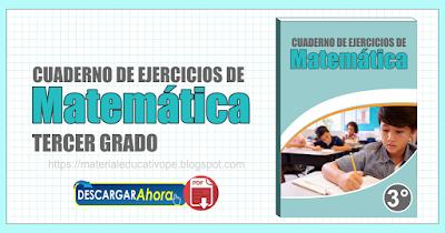 Cuaderno de ejercicios de Matemática tercer grado
