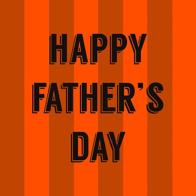 Father's Day Messages, Wishes, SMS And Sayings 2017